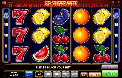 Hasilkan Uang Secara Cepat Dari Permainan Slot Online