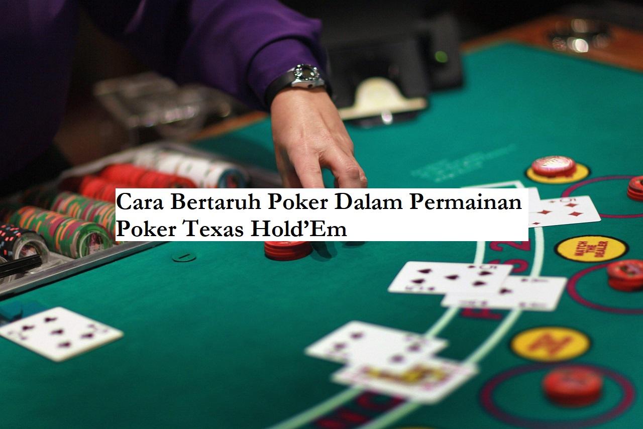 cara bertaruh poker